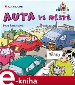 Auta ve městě - Petra Řezníčková e-kniha