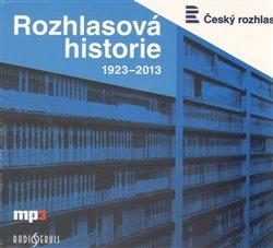 Rozhlasová historie 1923-2013, CD - Tomáš Černý, Miloslav Turek