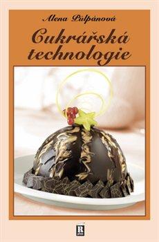 Obálka titulu Cukrářská technologie