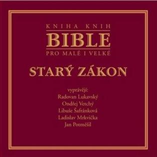 Bible pro malé i velké - Starý zákon