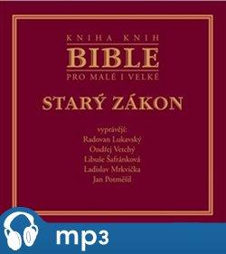 Obálka titulu Bible pro malé i velké - Starý zákon