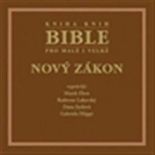 Bible pro malé i velké - Nový zákon