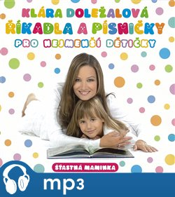 Obálka titulu Říkadla a písničky pro nejmenší dětičky