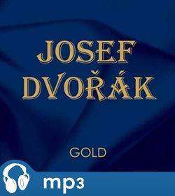 Josef Dvořák - Gold - Boříkovy lapálie