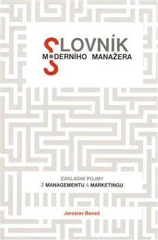 Obálka titulu Slovník moderního manažera