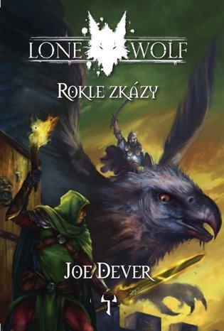 LONE WOLF 04 ROKLE ZKÁZY (GAMEBOOK)
