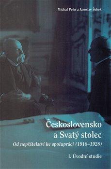 Obálka titulu Československo a Svatý stolec. I. Úvodní studie