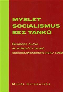 Obálka titulu Myslet socialismus bez tanků