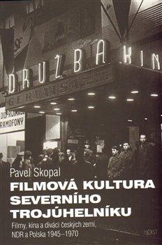 Obálka titulu Filmová kultura severního trojúhelníku