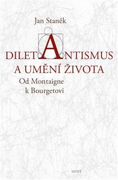 Obálka titulu Diletantismus a umění života