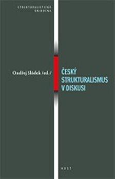 Obálka titulu Český strukturalismus v diskusi