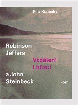 Obálka titulu Robinson Jeffers a John Steinbeck