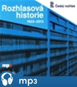 Obálka titulu Rozhlasová historie 1923-2013