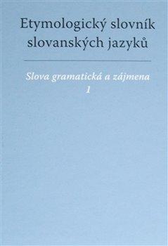 Obálka titulu Etymologický slovník slovanských jazyků
