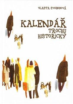 Obálka titulu Kalendář trochu historický