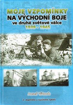 Obálka titulu Moje vzpomínky na východní boje ve druhé světové válce 1939-1945