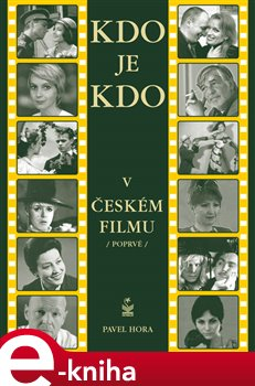 Obálka titulu Kdo je kdo v českém filmu