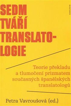 Obálka titulu Sedm tváří translatologie