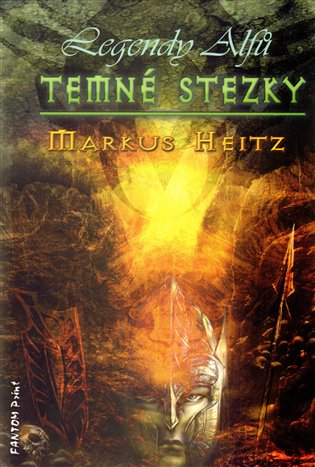 Temné stezky:Legendy alfů 3 - Markus Heitz | Booksquad.ink