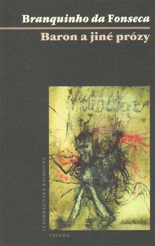 Baron a jiné prózy - António José B. da Fonseca | Booksquad.ink