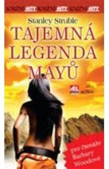 Obálka titulu Tajemná legenda Mayů