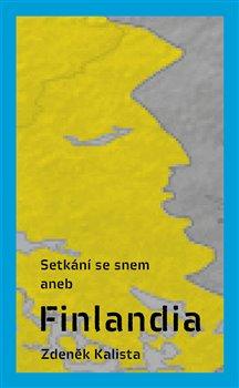 Obálka titulu Setkání se snem aneb Finlandia