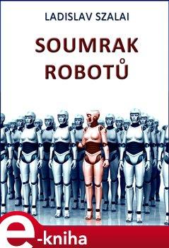 Obálka titulu Soumrak robotů