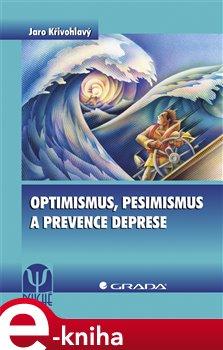 Obálka titulu Optimismus, pesimismus a prevence deprese