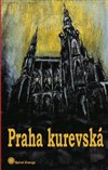 Obálka knihy Praha kurevská