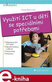 Obálka titulu Využití ICT u dětí se speciálními potřebami