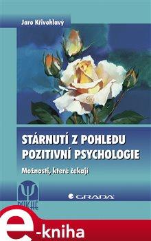 Obálka titulu Stárnutí z pohledu pozitivní psychologie