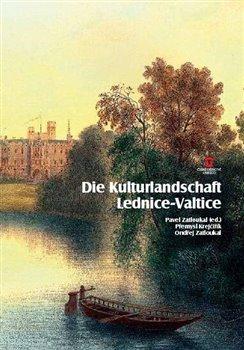 Obálka titulu Die Kulturlandschaft Lednice-Valtice. Reiseführer