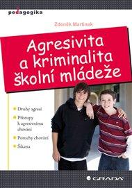 Agresivita a kriminalita školní mládeže