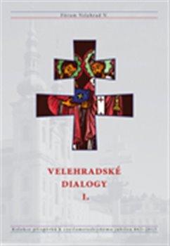Obálka titulu Velehradské dialogy I.