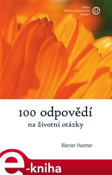 Obálka titulu 100 odpovědí na životní otázky