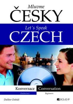 Obálka titulu Mluvme česky – Let´s speak Czech – Konverzace (s CD)