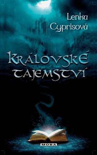 Královské tajemství - Lenka Cyprisová | Booksquad.ink
