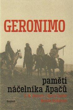 Obálka titulu Geronimo. Paměti náčelníka Apačů
