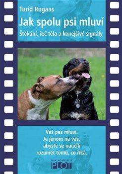 Obálka titulu Jak spolu psi mluví