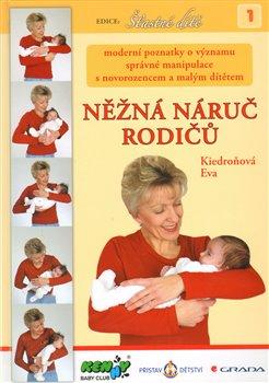 Obálka titulu Něžná náruč rodičů