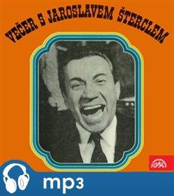 Obálka titulu Večer s Jaroslavem Šterclem