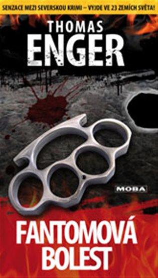 Fantomová bolest - Thomas Enger | Booksquad.ink