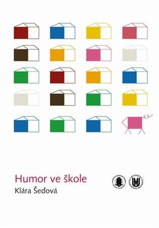 Humor ve škole - Klára Šeďová   Booksquad.ink