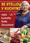 Obálka knihy Se Stellou v kuchyni