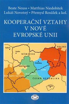 Obálka titulu Kooperační vztahy v nové Evropské unii