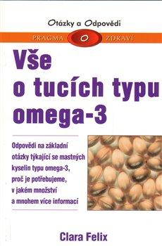 Obálka titulu Vše o tucích typu omega-3