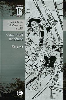 Obálka titulu Cesta rudé tanečnice (část první)