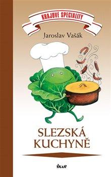 Obálka titulu Krajové speciality: Slezská kuchyně