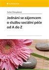 Obálka knihy Jednání se zájemcem o službu sociální péče od A do Z