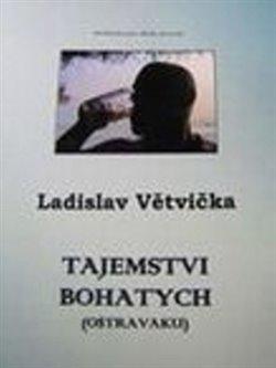 Obálka titulu Tajemstvi bohatych (Ostravaku)